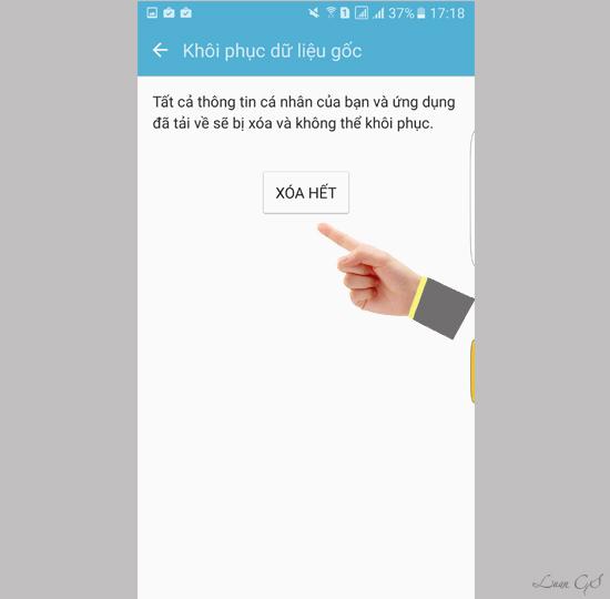 khoi phuc cai dat goc dien thoai 4 1 - Hướng dẫn khôi phục cài đặt gốc cho điện thoại SamSung Galaxy S7