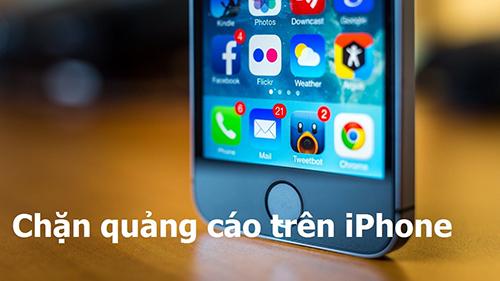 meo chan quang cao cho dien thoai iphone 3 - Mẹo chặn quảng cáo cho điện thoại iPhone