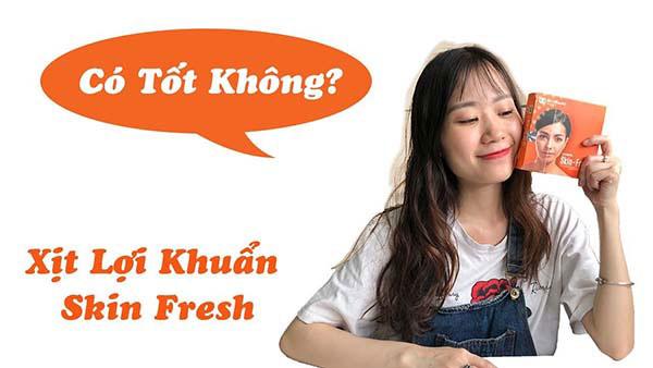 review skin fresh - [Review] Đánh giá xịt trị mụn Skin Fresh có tốt không